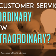 In Customer Service, Is Ordinary Now Extraordinary? | Light Bulb Stands Out