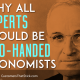 Why All Experts Should Be Two-Handed Economists | President Truman