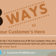 8 Ways to Be Your Customer's Hero